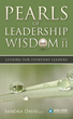 """Announcing Publication of """"Pearls of Leadership Wisdom, Volume II"""" by Sandra Davis, Ph.D., Chair and Co-Founder of MDA Leadership Consulting"""