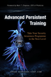 """Advanced Persistent Training: Take Your Security Awareness Programme to the Next Level"" Released"