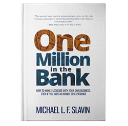 "Michael F. Slavin's book ""One Million in the Bank"" has earned a Gold Award from the Nonfiction Authors Association."