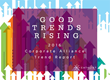 2016 Good Trends Rising