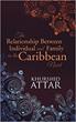 Khurshid Attar Studies Relationship Between Individual, Family in Caribbean Novel