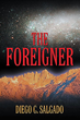 "Visionary Literary Work ""The Foreigner"" is Now Available in New Digital Edition"