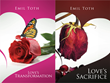 """Emil Toth Releases Love's Transformation and Love's Sacrifice, the first two books of his 4 book """"Love"""" series, Love's Wisdom and Love's Ancients will follow in 2016."""