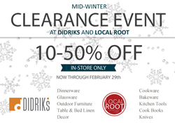 Mid-Winter Clearance at Didriks and Local Root!