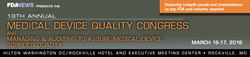 FDAnews Announces: 13th Annual Medical Device Quality Congress:...