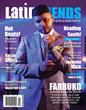 Reggaeton Sensation Farruko Graces January / February Cover of LatinTRENDS Magazine