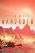 Peter Miles narrates thrilling adventure story set in imaginary planet of 'Nandroth'