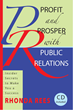 Profit and Prosper with Public Relations Book