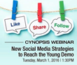 Cynopsis Webinar on March 1 – New Social Media Strategies to Reach the Young Demos