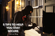 Visit SecureCheckNow.com to learn 5 tips to help you and your family stay safe