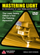 Train Employees Easily & Effectively with LIA's Updated Mastering Light: An Introduction to Laser Safety & Hazards Video