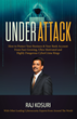 "Raj Kosuri Hits Amazon Best-Seller Lists with ""Under Attack."""