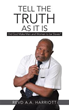 Revd A.A. Harriott releases 'TELL THE TRUTH AS IT IS'