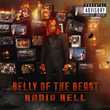 "Recording Artist Radio Rell Releases New Mixtape ""Belly of the Beast"""