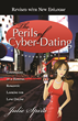 Perils of Cyber-Dating by Julie Spira on Kindle