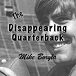 Brook Forest Voices Offers Audiobook Streaming of The Disappearing Quarterback by Mike Boryla through Super Bowl Sunday