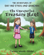 "Teresa Woods-Holder's new book ""The Adventures of Emy and Ethos (and Grandma): The Unexpected Treasure Hunt"" is a creatively crafted journey into the imagination."