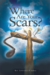 "Rev. Lawrence P. Lakey's New Book ""Where Are Your Scars?"" Is a Historic, Eye-opening Work about Injustices against African-Americans during the Post-Reconstruction Era"