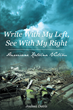 "Joshua J. Davis's New Book ""Write With My Left, See With My Right Hurricane Katrina Victim"" Is a Heart-Wrenching, Inspirational, True Story of Survival"