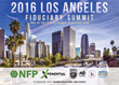 2016 Los Angeles Fiduciary Summit Gathers 401(k), 403(b), and Retirement Plan Leaders