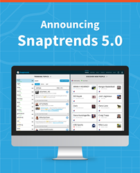 Snaptrends location-based social media monitoring system announces release of Snaptrends 5.0