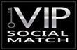 VIP Social Match