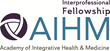 Eligible AIHM Fellowship Professions include: MDs, DEMs*, DOs, DCs, NDs, APRNs, Masters Prepared Nurses, PAs, LAcs, LCSWs, RDs, DDSs, Psychologists and Pharmacists