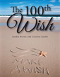 'The 100th Wish' Is Granted in Children's Book