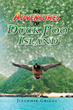 "Jizammie J. Griggs's New Book ""The Adventures of Duck Poo Island"" is a Telling and Enlightening Work of Fate, Friendship and Honor"