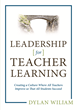 Learning Sciences Dylan Wiliam Center: Formative Assessment Expert Dr. Dylan Wiliam Publishes His First Book Explicitly Focused on Leadership
