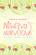 "Connie Winder's New Book ""Minerva's Marvelous Ice Cream, Sherbet, etc. Recipes"" Is a Tantalizing Taste Bud Tingling, out of This World Book of Recipes"
