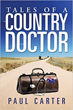 New Book Skips Grey's Anatomy and Shows the True Human Experience for a Country Doctor