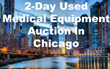 Centurion Service Group to Host Huge Medical Equipment Auction in Chicago on February 9 & 10, 2016!