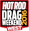 2016 HOT ROD Drag Weekend™ West March 31 - April 3,  Registration Now Open