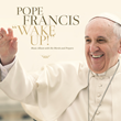 "Leaders in the Faith-Based Community Come Together to Contribute to Devotional for Pope Francis' ""Wake Up!"" Album"