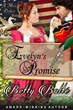 Join the American Revolution with New Rights, New Challenges and New Romance for Women in the New Release of EVELYN'S PROMISE by author Betty Bolte