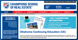 Champions School of Real Estate is now the Oklahoma Real Estate school of choice for real estate agents and brokers looking for their continuing education.
