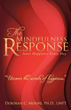 'The Mindfulness Response' provides tools to overcome major challenges