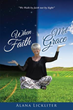 Inspirational New Xulon Book Explores The Author's Life – Leading To When Her Faith Met Grace