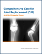 BESLER Consulting Announces the Publication the Comprehensive Care for Joint Replacement (CJR) Special Report