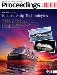 Special issue on Electric Ship Technologies.