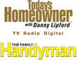 Today's Homeowner with Danny Lipford and The Family Handyman Team Up to Share the Latest Homeowner Hacks