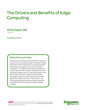 Schneider Electric Publishes White Paper on the Drivers and Benefits of Edge Computing
