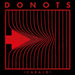 Critically Acclaimed Punk Rockers Donots Release Tenth Studio Album '¡CARAJO!'