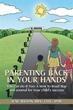 June Wilson Releases 'Parenting Back in Your Hands'