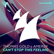 "Out Now: Thomas Gold & Amersy, ""Can't Stop This Feeling"" (Armada Music)"