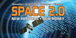 New Partners Meet New Money this April at Infocast's Space 2.0 Summit