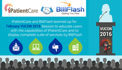 iPatientCare and BillFlash teamed up for February VUCON 2016 Session