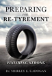New Xulon Book: Preparing for Re-Tyrement Not Retirement