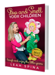 'Stop & Smell Your Children' Shines Brightly on Each Stop of Virtual Book Tour
